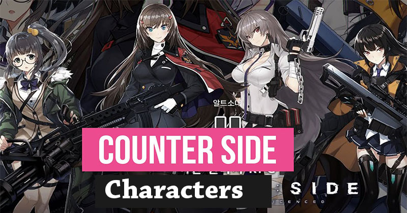Counter Side English Gameplay Characters Updates  [ June 2021 Update]