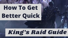 The Ultimate Guide to King's Raid – How ...