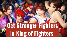 How to Get Stronger Fighters in King of ...